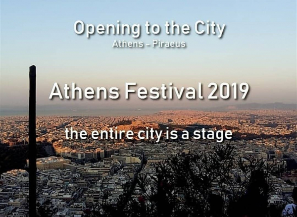 Opening To The City - Athens Festival 2019