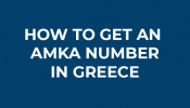 How To Get An AMKA Number In Greece