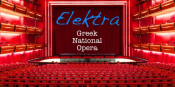 ELEKTRA ~ Greek National Opera