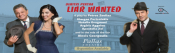 Liar Wanted - Pallas Theater
