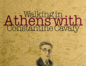 Walking In Athens With Constantine Cavafy