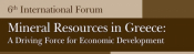 6th International Forum - Mineral Resources In Greece