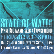 "FokiaNou Art Space ""State of Water"": Lynne Buchanan & Alegia Papageorgiou"